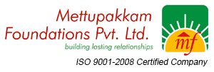 Mettupakkam Foundations Pvt Ltd